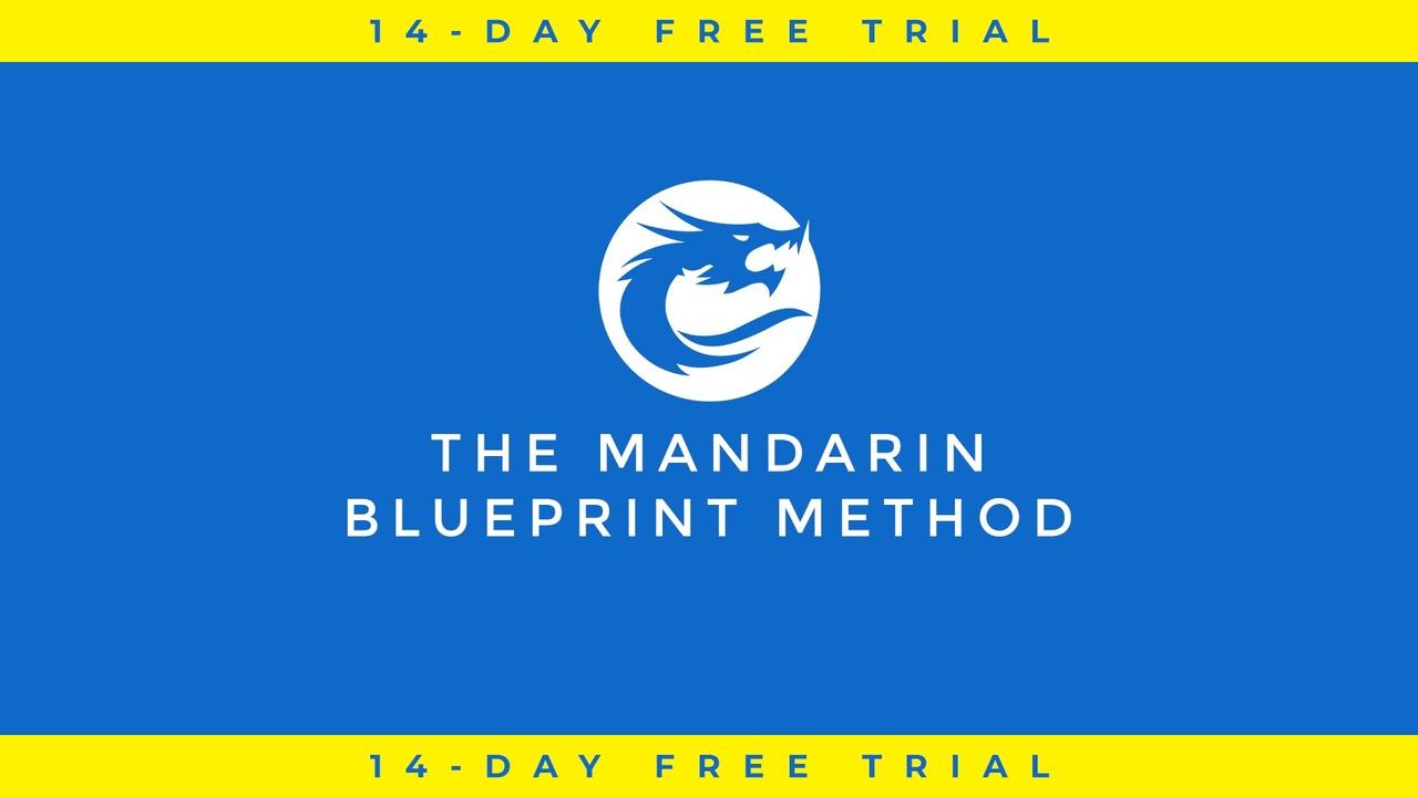 Qmq3xiswt6zmue573oqi the mandarin blueprint method 14 day free trial