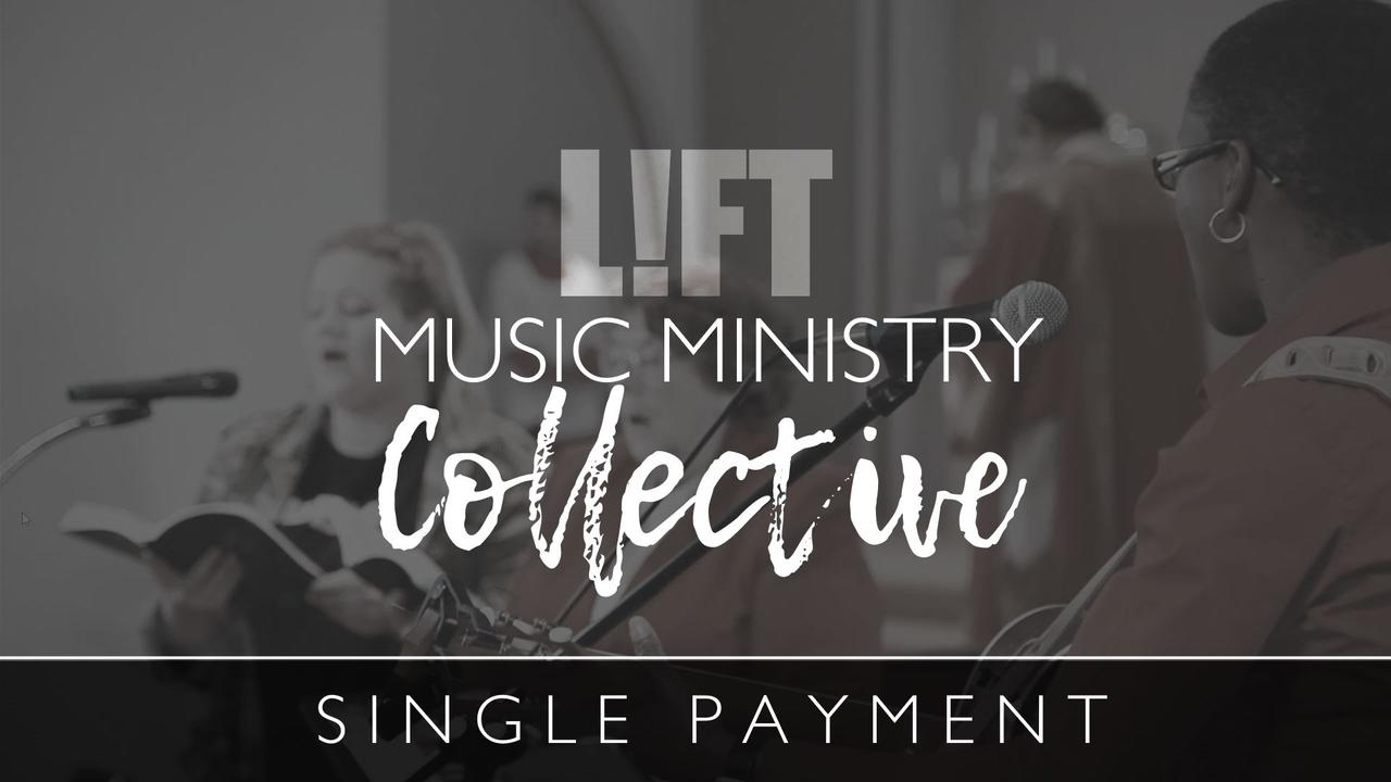 Swk1y0ugqxoe5idmlazg lift musicministrycollective single payment