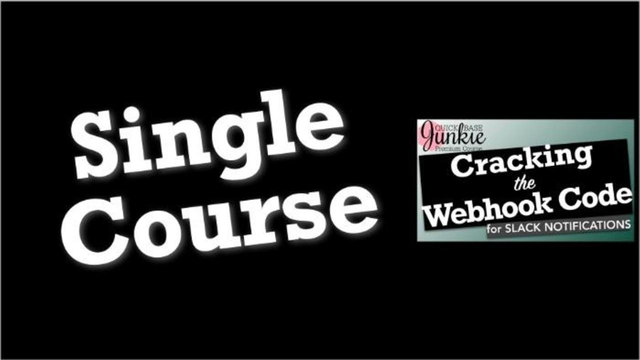 Lhuo6u0xqvg5kacpoj9c single quick base junkie cracking the webhook code