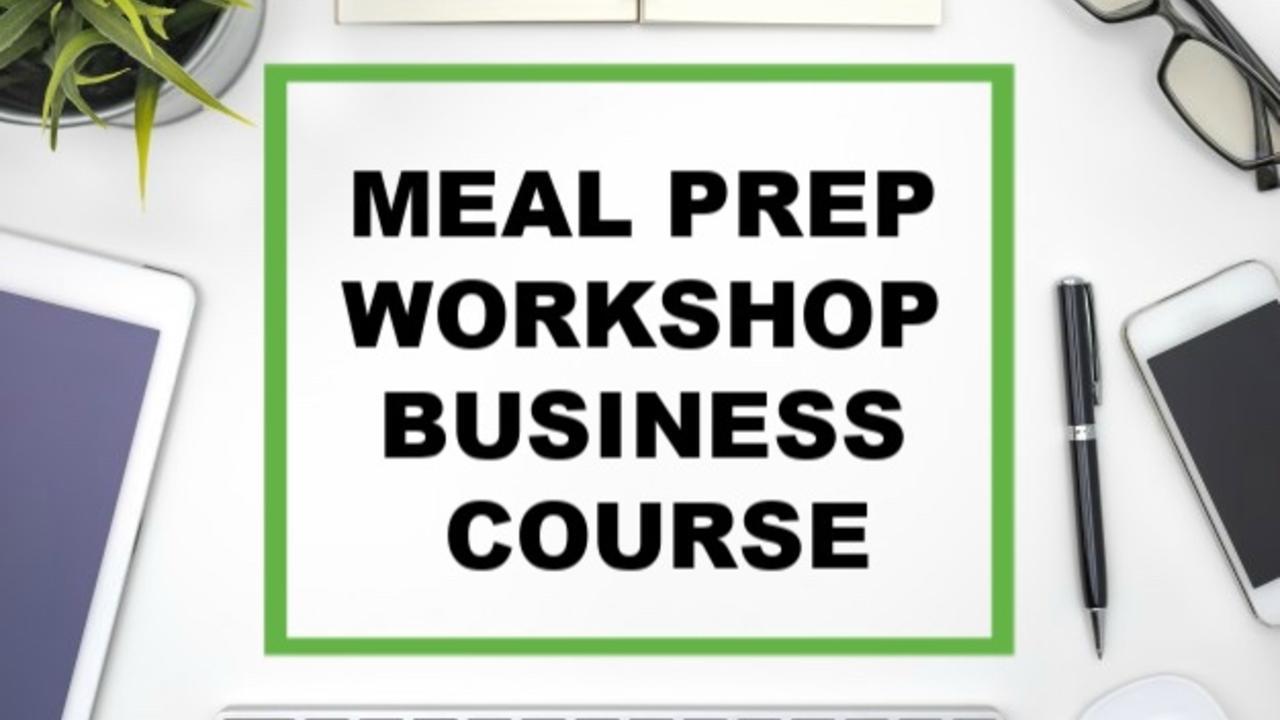 T7bhoan7r3qb7980vjfb meal prep workshop business course