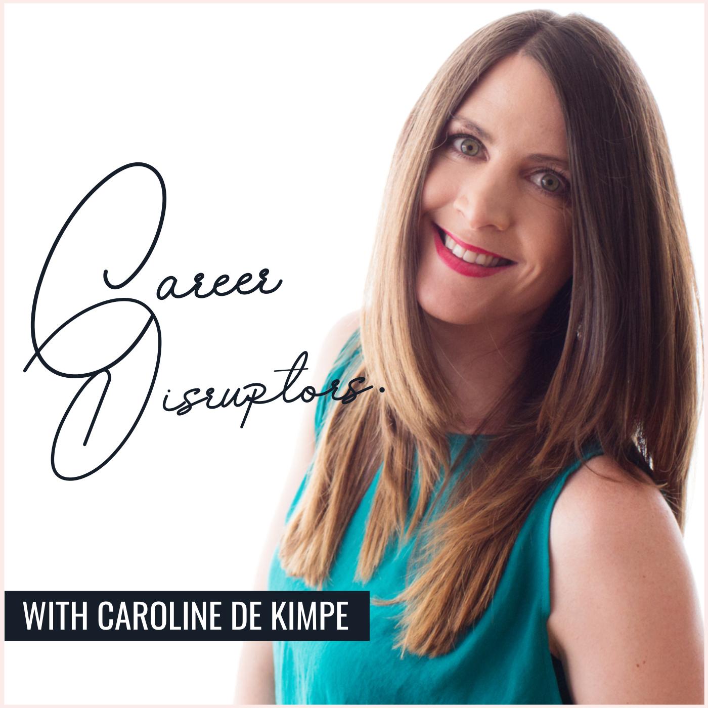 Career Disruptors Podcast