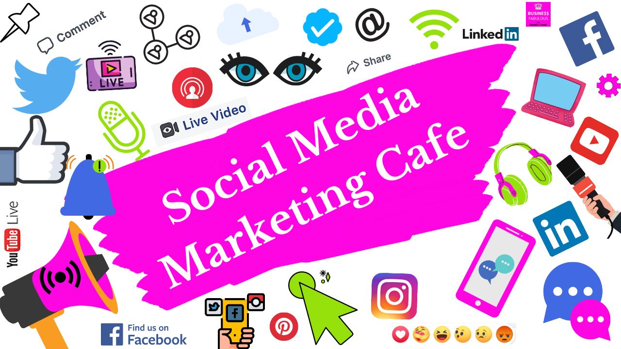 Mkgijijoqbeuupcwwfol social media marketing cafe 1