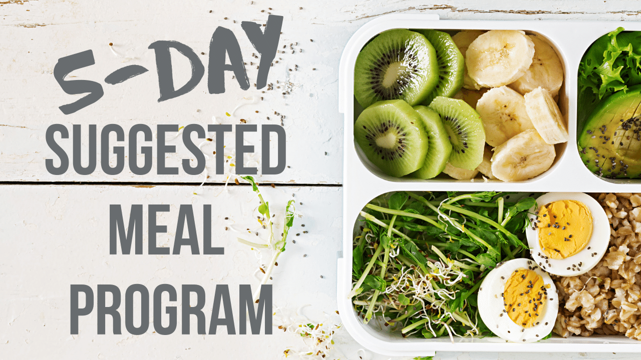 Bmk7t0m5rsiihwrncknm 5 day suggested meal program