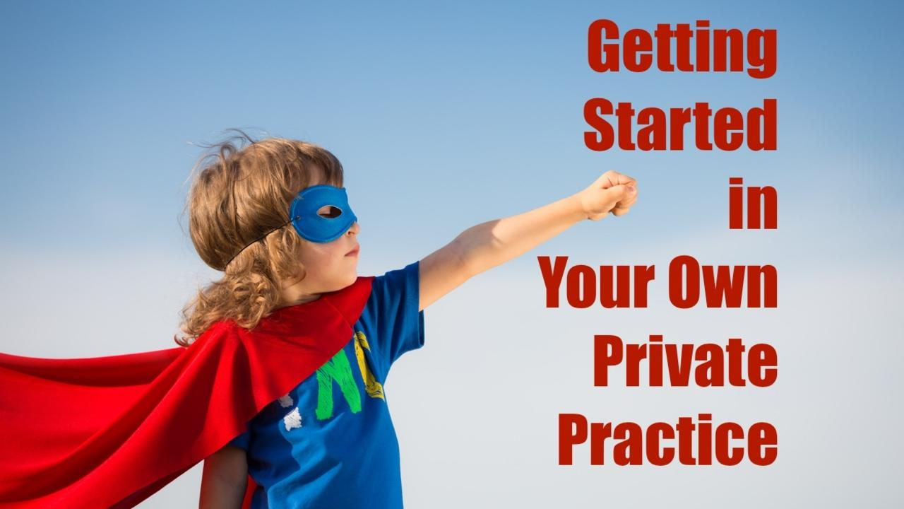 Ddvmzqgntpqyxm6uxoaq getting started in your on private practice with cape