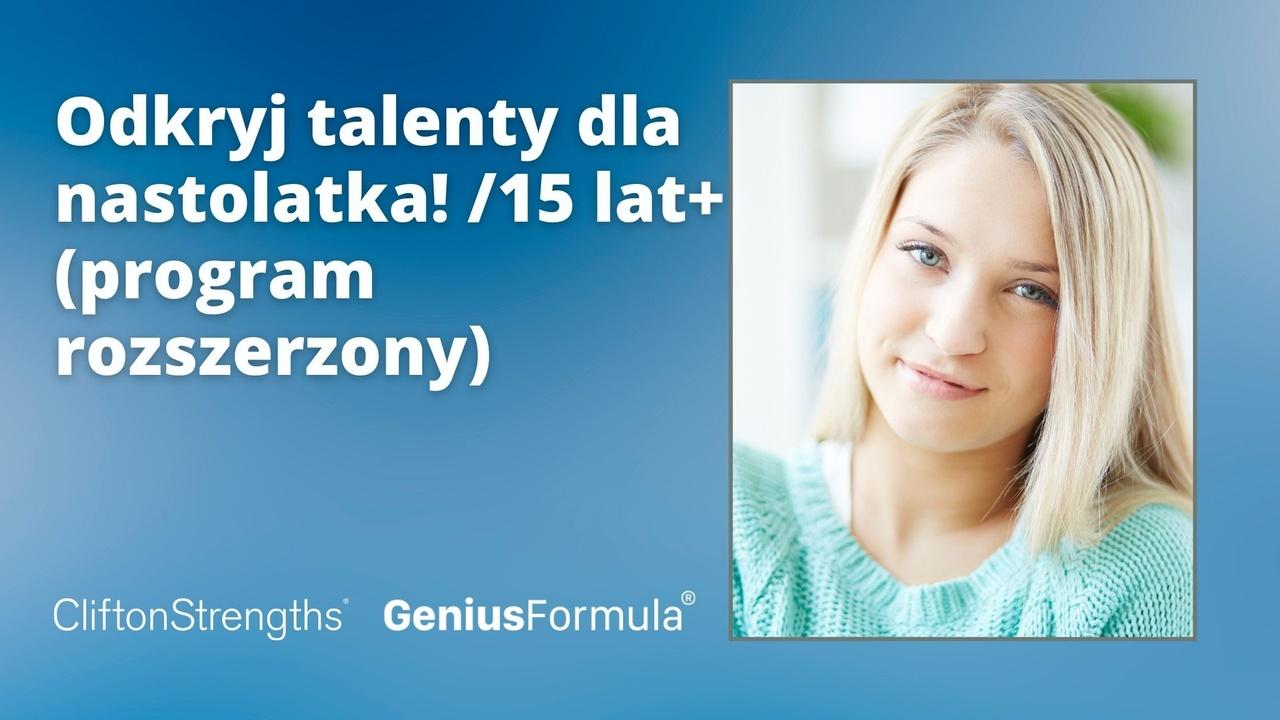 Ii9kdoctkuirppytgysz odkryj talenty dla nastolatka 15 lat program rozszerzony