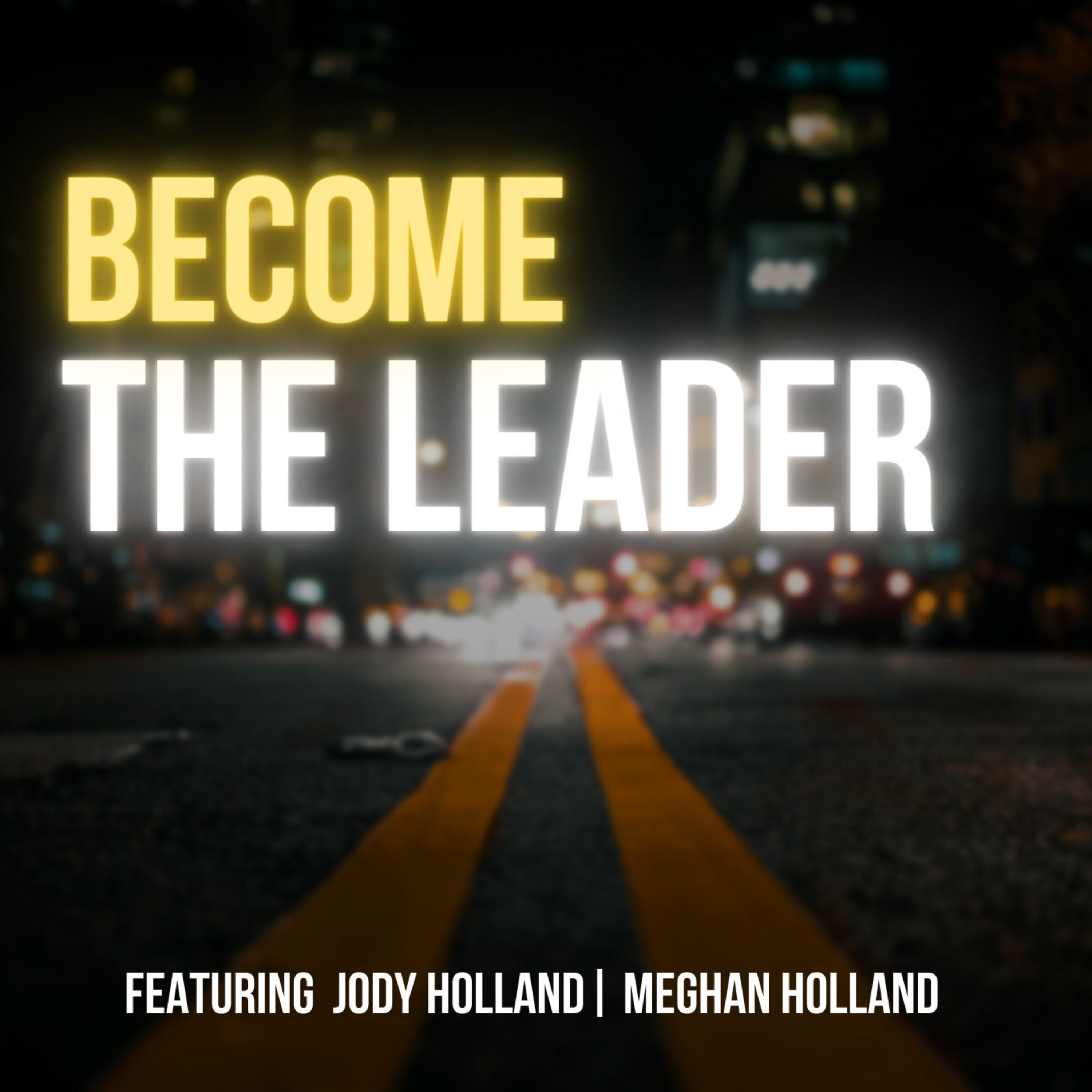 Become The Leader