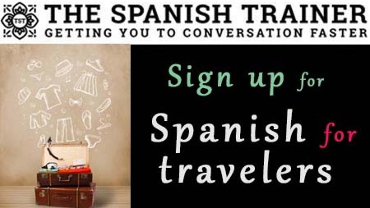 Z1wupxvhqeo6czxjneik event   spanish for travelers