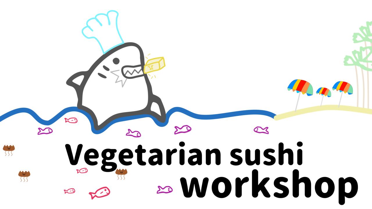 Gclt3zaerawilj1rvcdg vegetarian sushi workshop