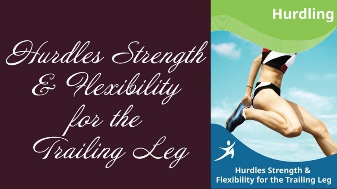 Smvrze1uq1mvu25sqhrk hurdles strength flexibility for the trailing leg cover