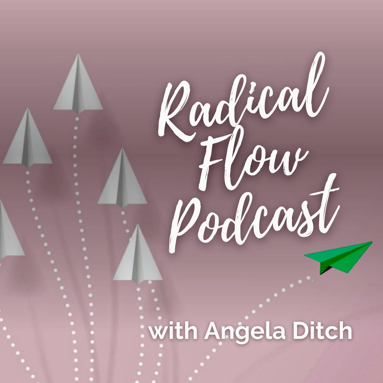 Radical Flow Podcast