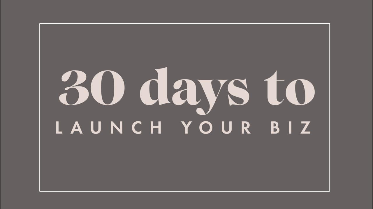 F6jhcpzyrz1g17mvpw7f 30 days to launch your biz