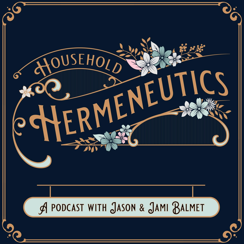 Household Hermeneutics
