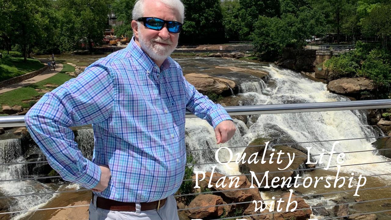 2pr8e0prtim9dr2mlrmj quality life plan mentorship with dr. denny bates  2