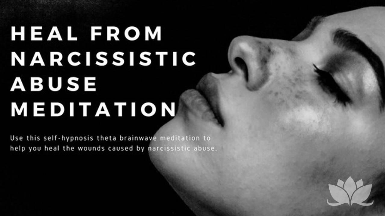 Bsr4bzqyqrzz7brcpnug rickupxranfwjset6p3q heal from narcissistic abuse meditation