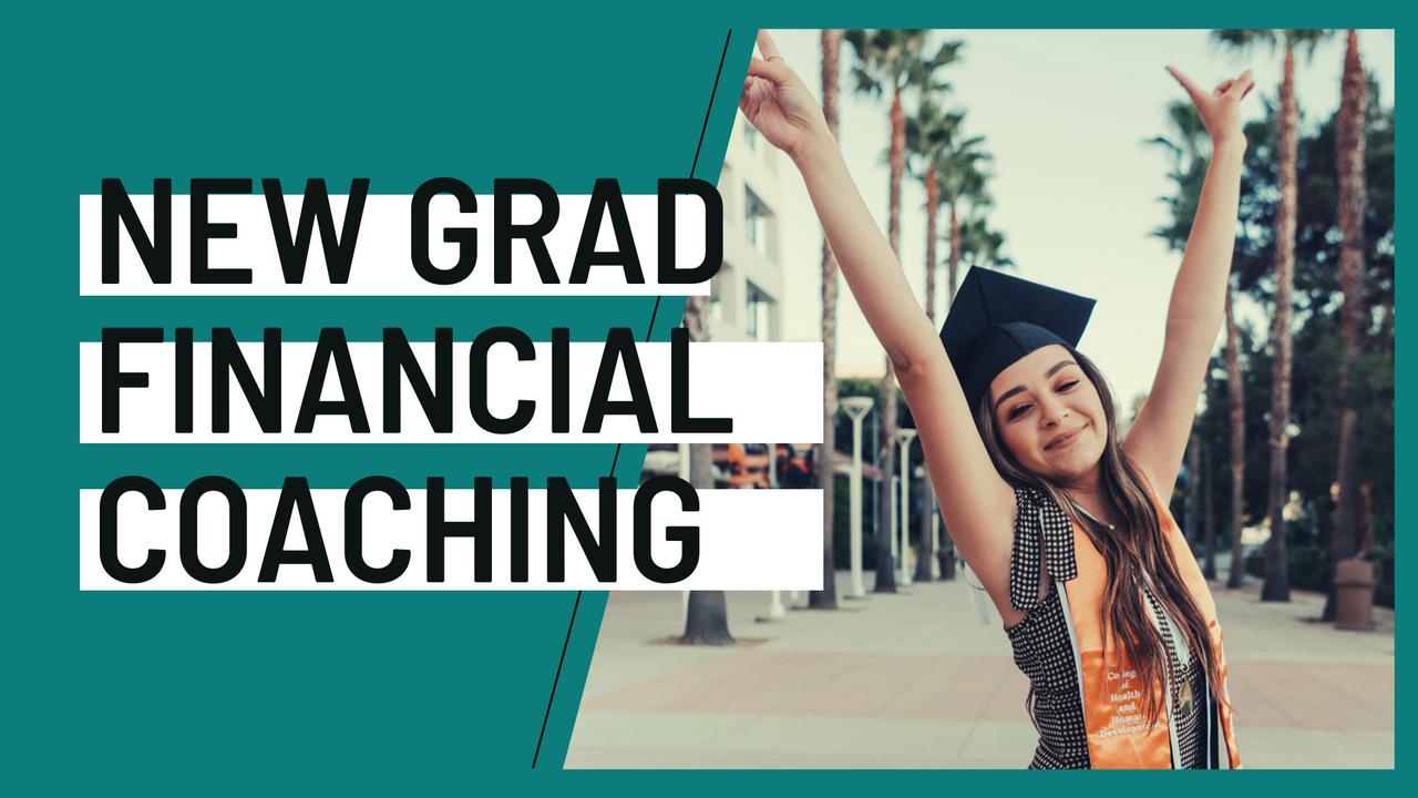 0vk9lwdqssk8whi6abpc new grad financial coaching