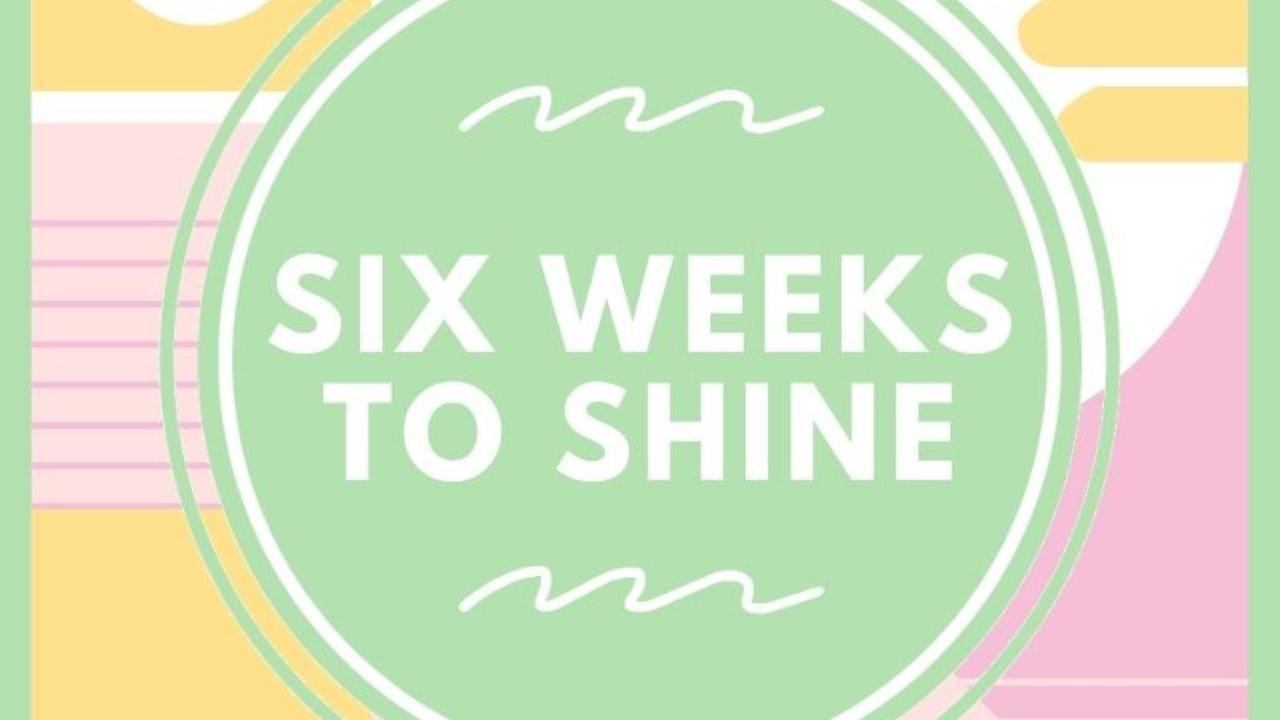 9y3i7iy2qmykdc60xljj six weeks to shine