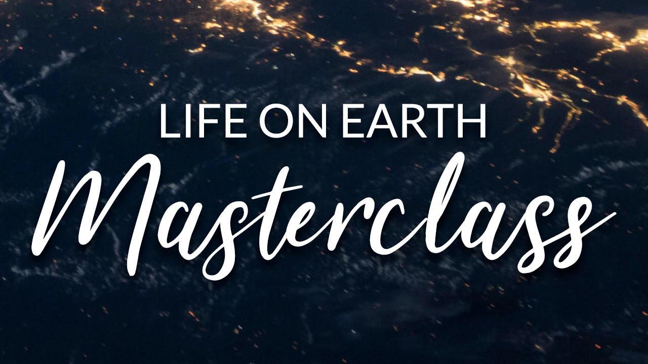 Fzojuuuqq4ouwcbvshth life on earth masterclass thumb