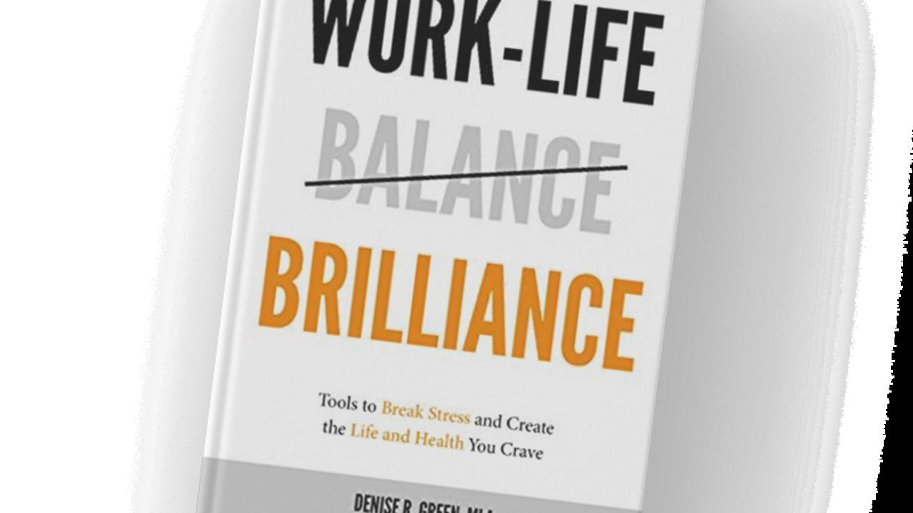 54wctud5qlsu5qdbcx4z work life balance   brilliance