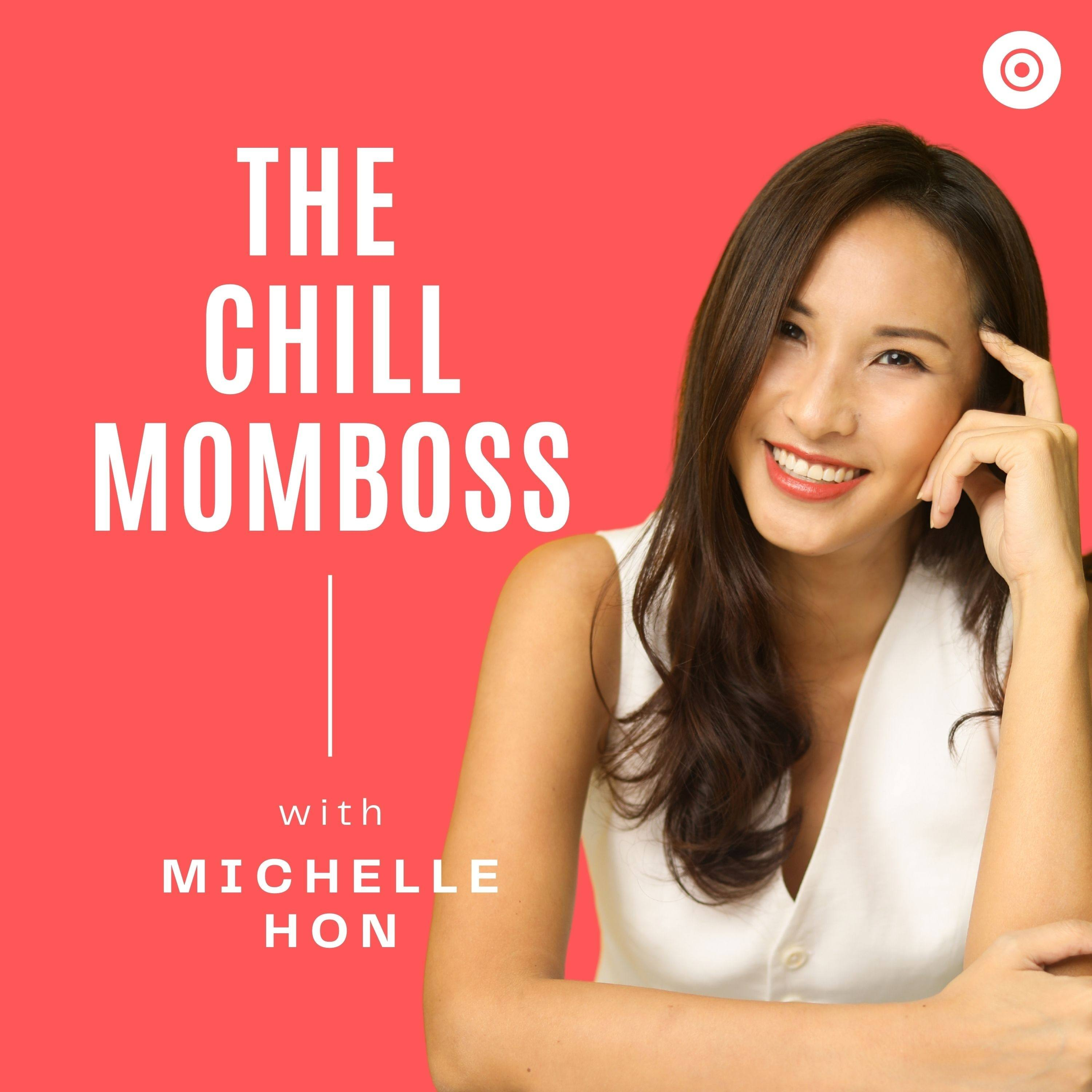 The Chill MomBoss - Build a Profitable Business from Home while Raising Kids