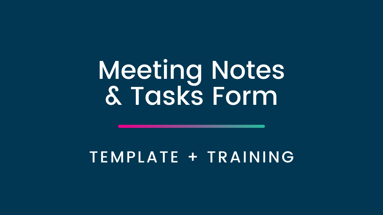 6bkm8yhwsrqkztmi89im meeting notes tasks form