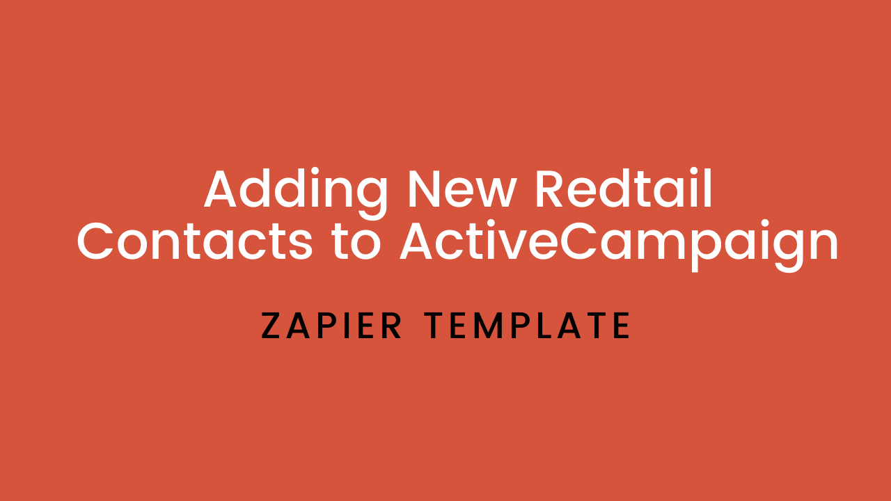 Cz0qiam0si6sdewrqj9c adding redtail contacts to activecampaign 1