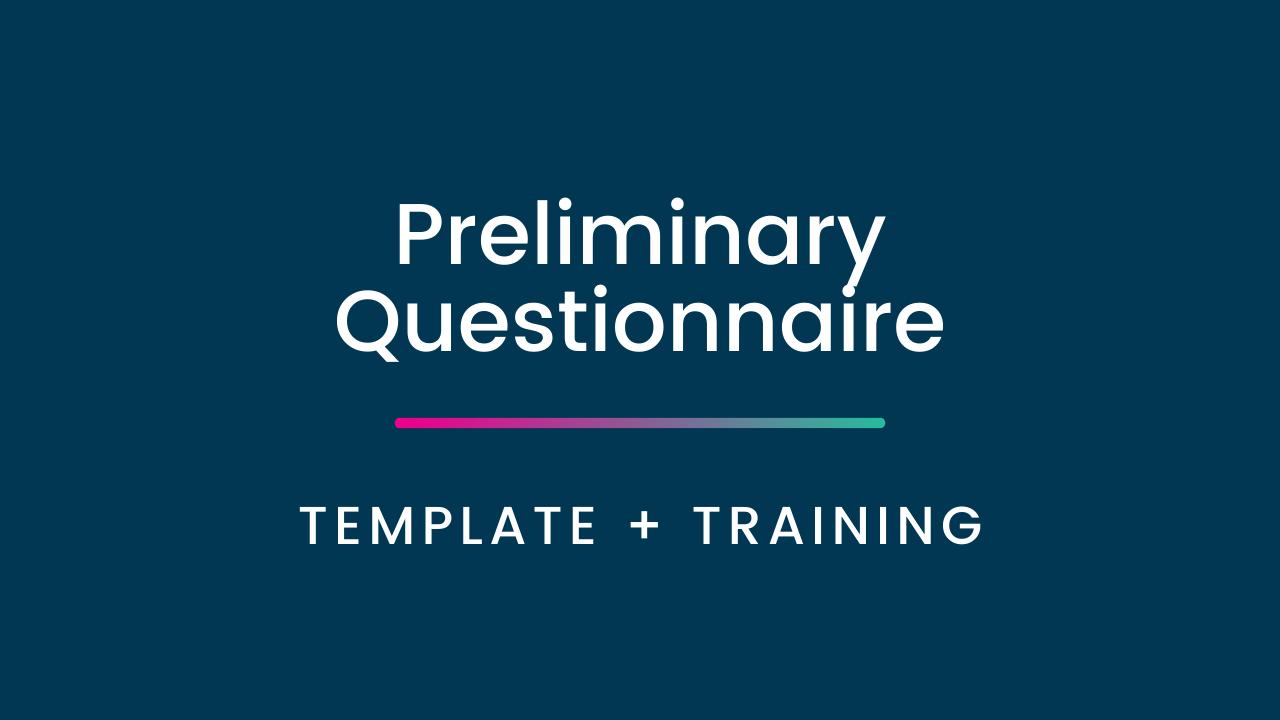 Lgxyee2krhmscjjfonbl preliminary questionnaire