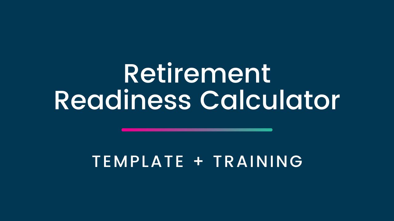 Lttriupteakcuxfsyhay retirement readiness calculator