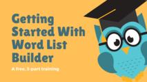 Y6hnnehwq5gkrjyb0ysu getting started with word list builder