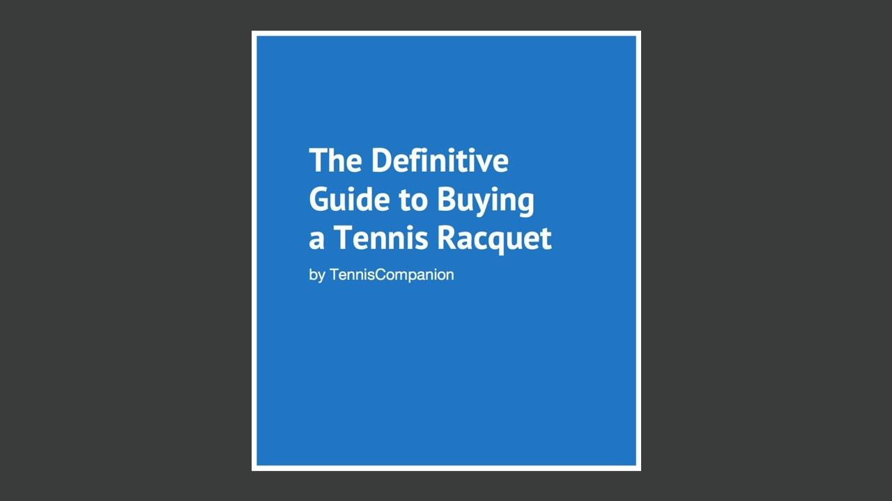 Gi10iqehtqetg4zgsr2y the definitive guide to buying a racquet ebook