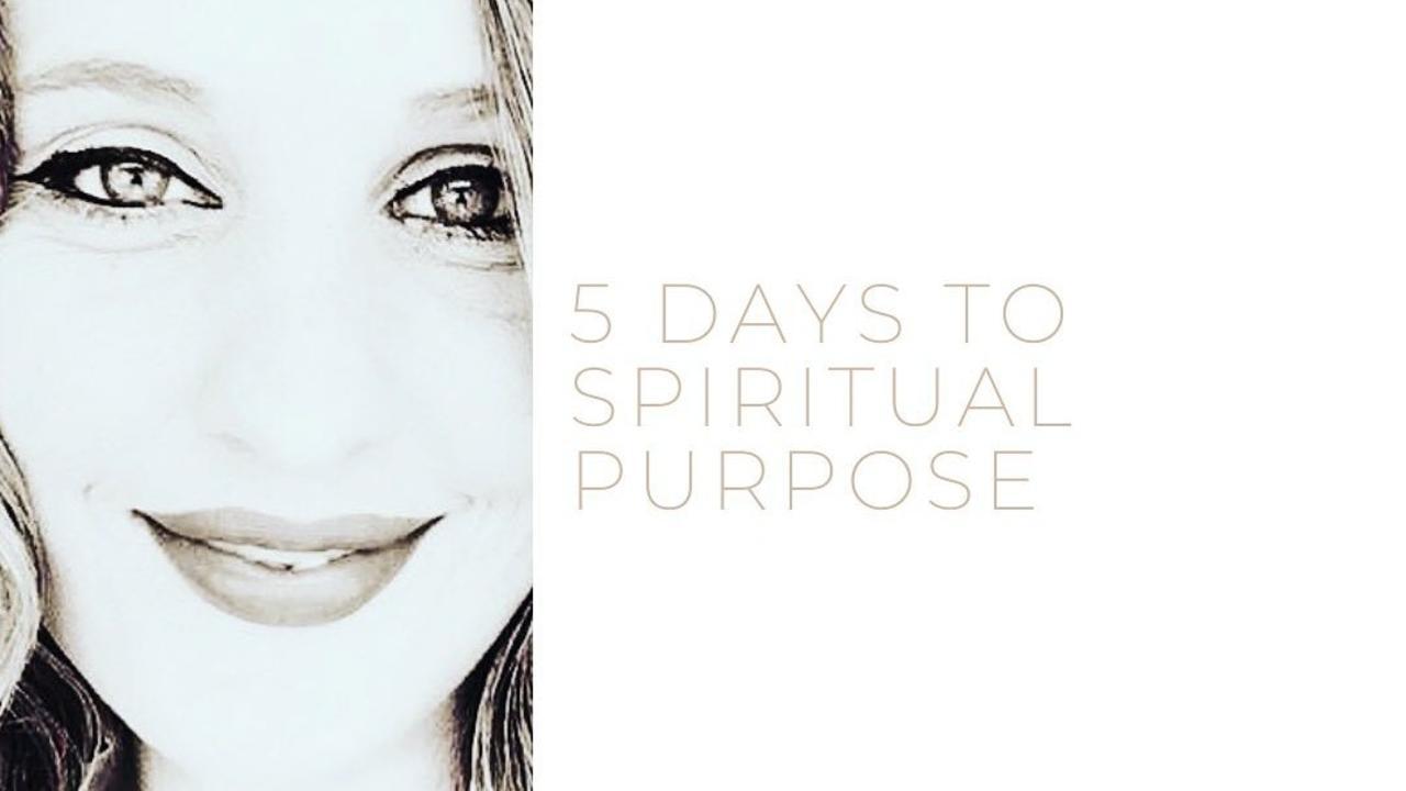 Vc2dkveiscu28cjh5gys 5 days to spiritual purpose bf