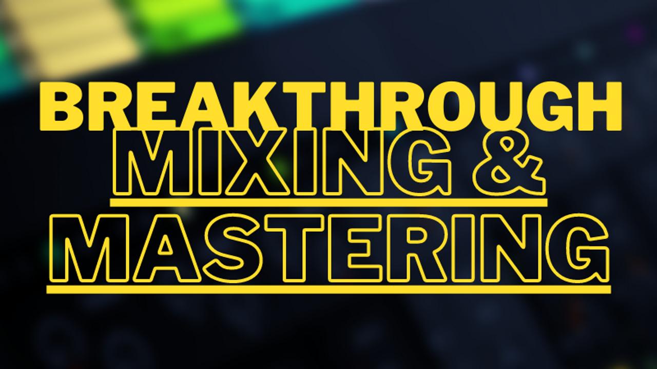 4zpiowjqtol5bfmqch6n breakthrough mixing mastering 2.0