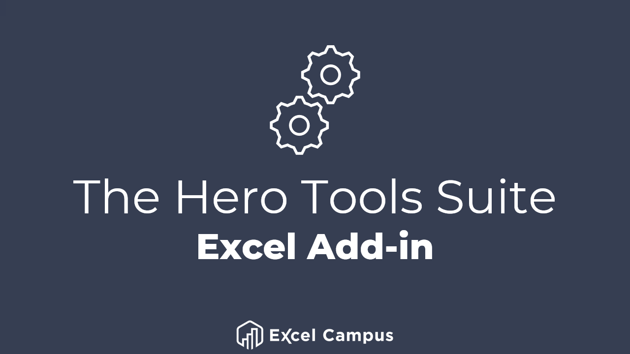 30zhosycsowv84vqrdqi the hero tools suite excel add in   excel campus  logo
