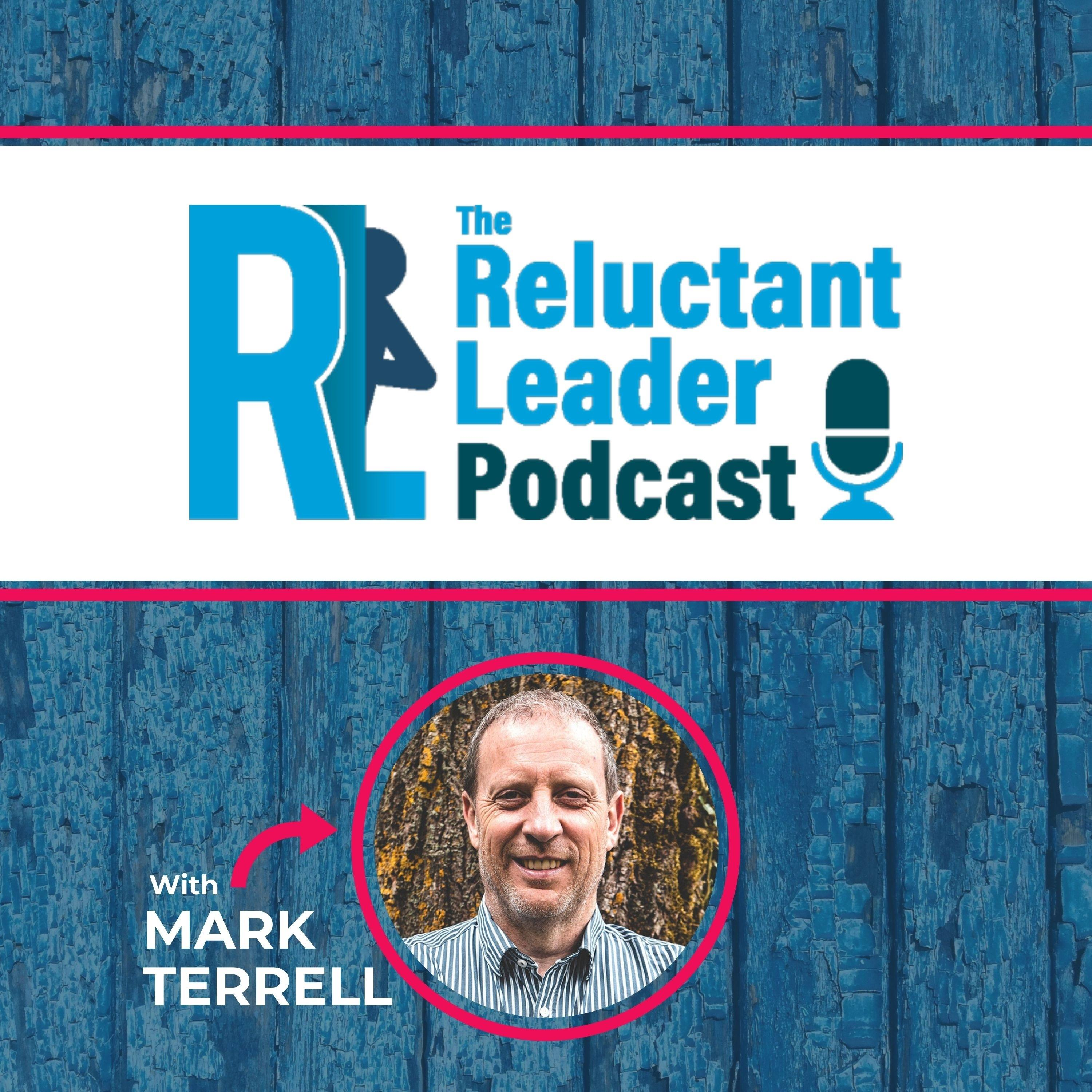 The Reluctant Leader Podcast