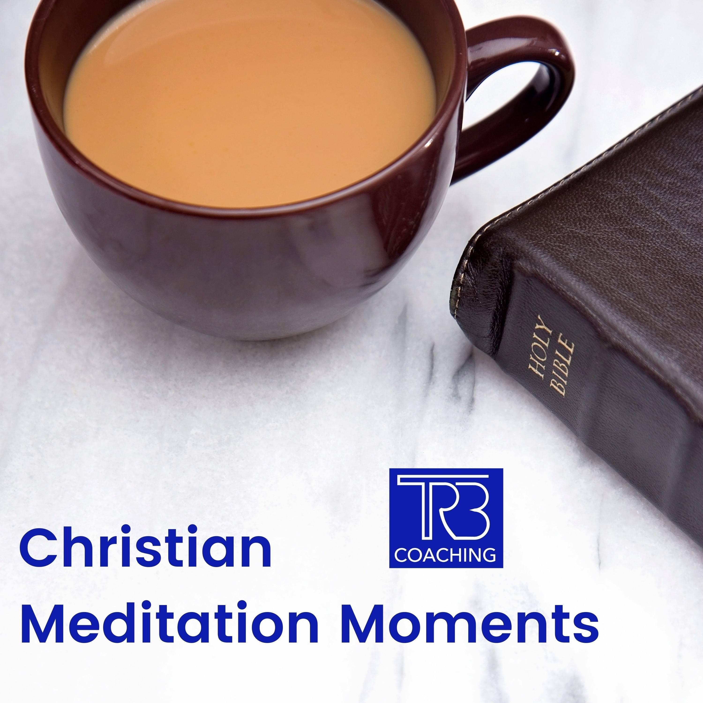 Christian Meditation Moments