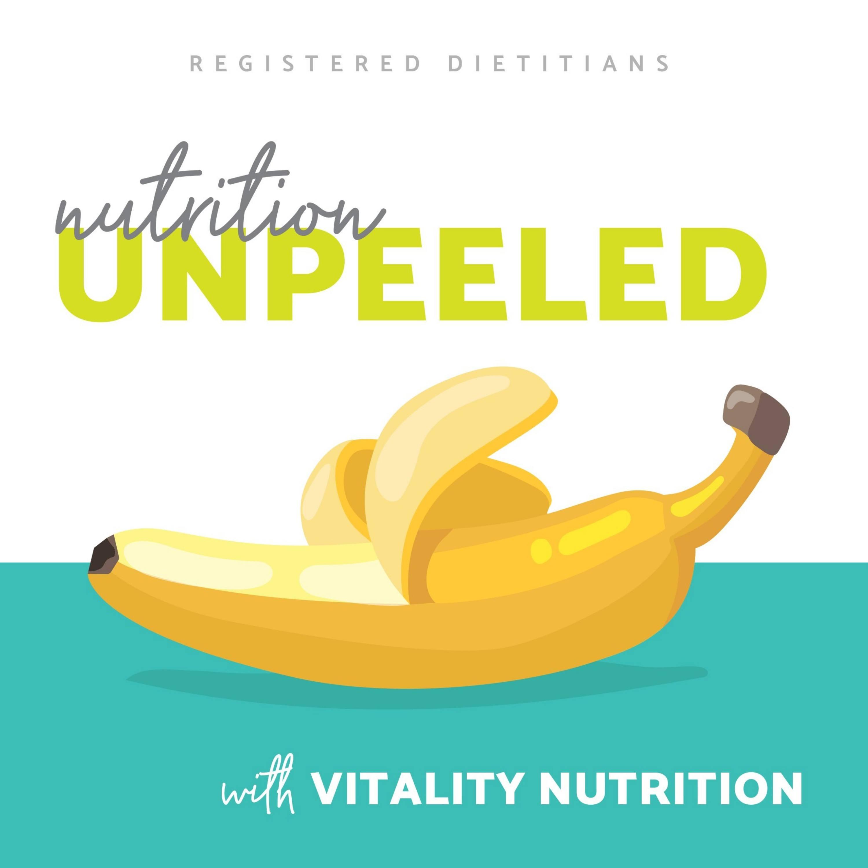 Nutrition Unpeeled
