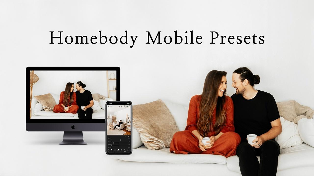 S9bz6srft2ccdgad9gef homebody mobile presets athena and camron lightroom editing hero image 2021