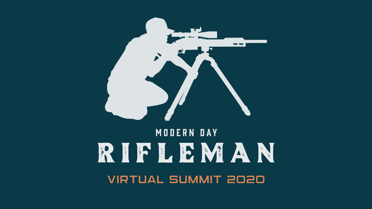 Fbwtvkkctnmw7czpxeca modern day rifleman virtual summit