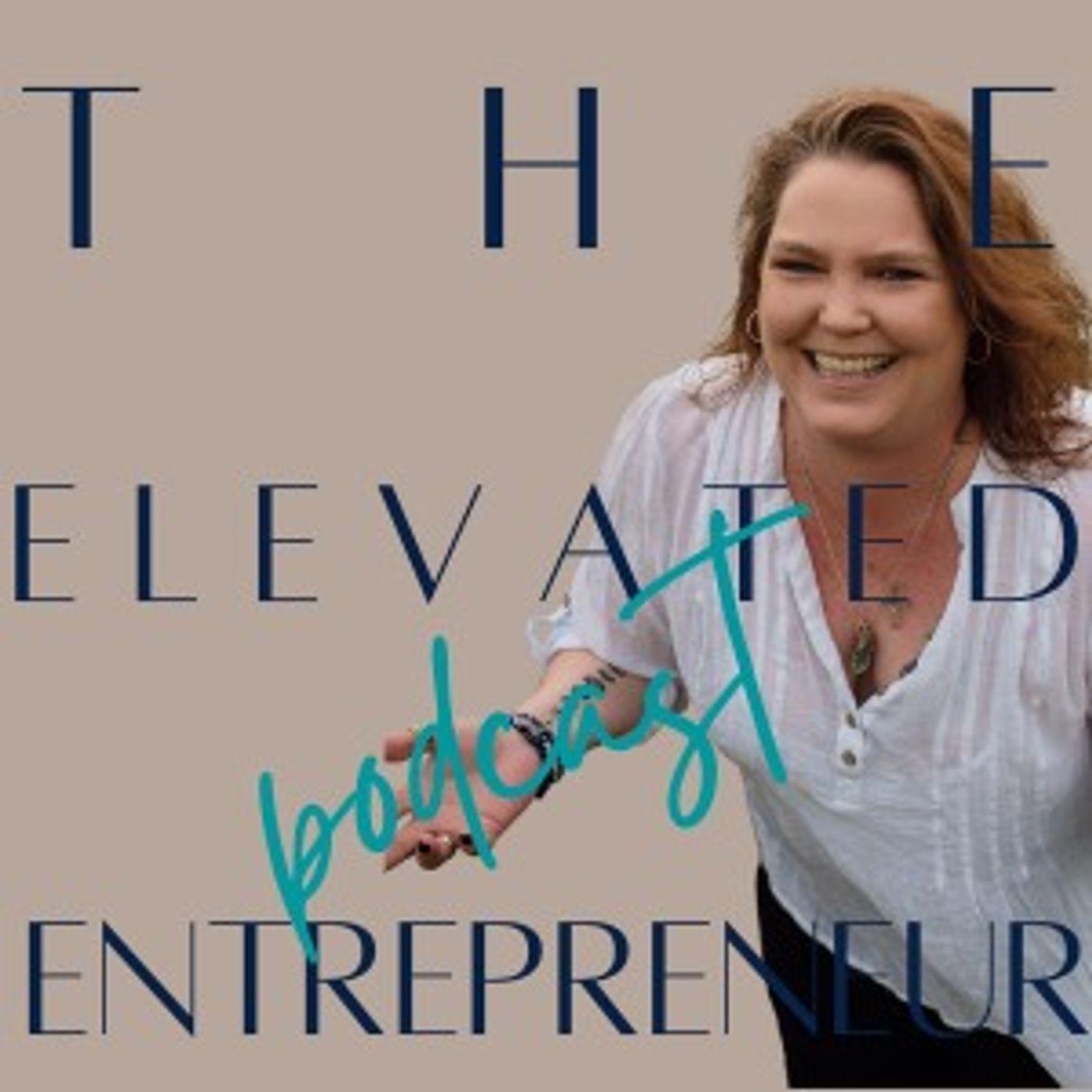 The Elevated Entrepreneur