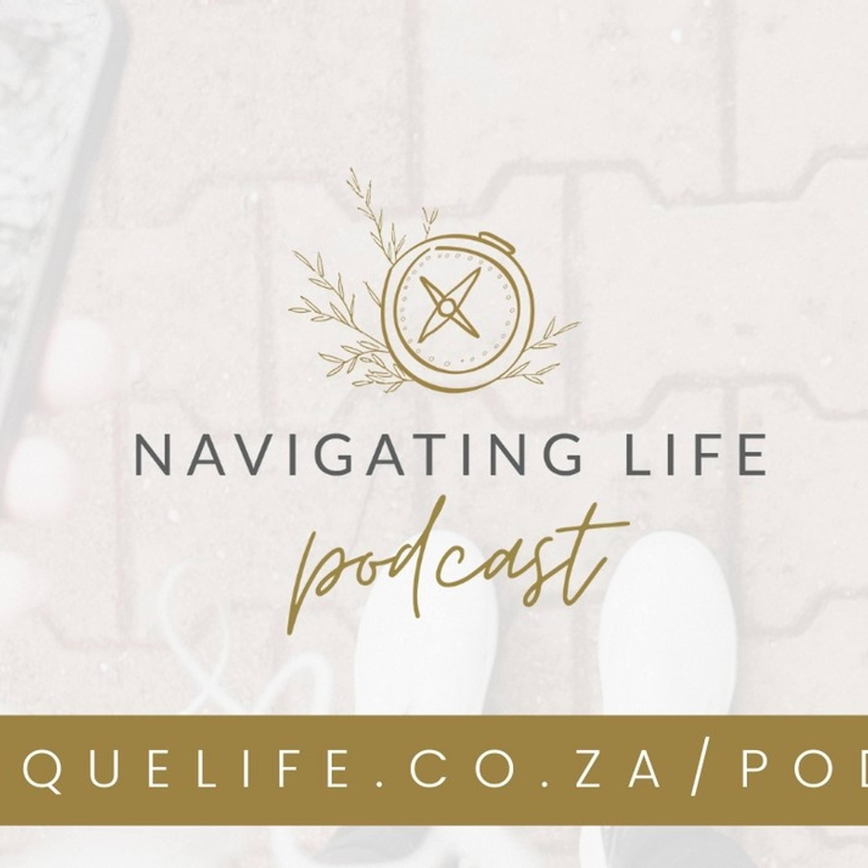 Navigating Life Podcast