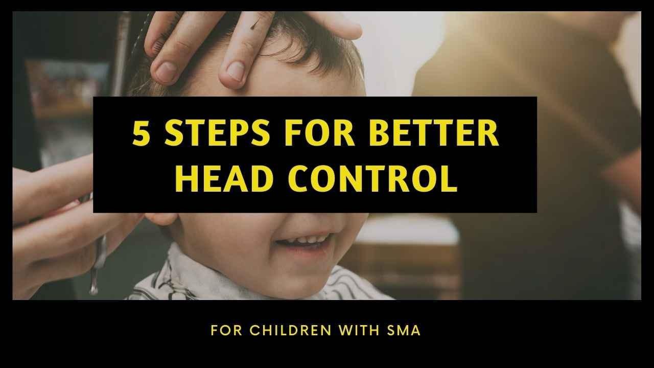 I97tdscqq1anyoilcki8 5 steps for better head control sma