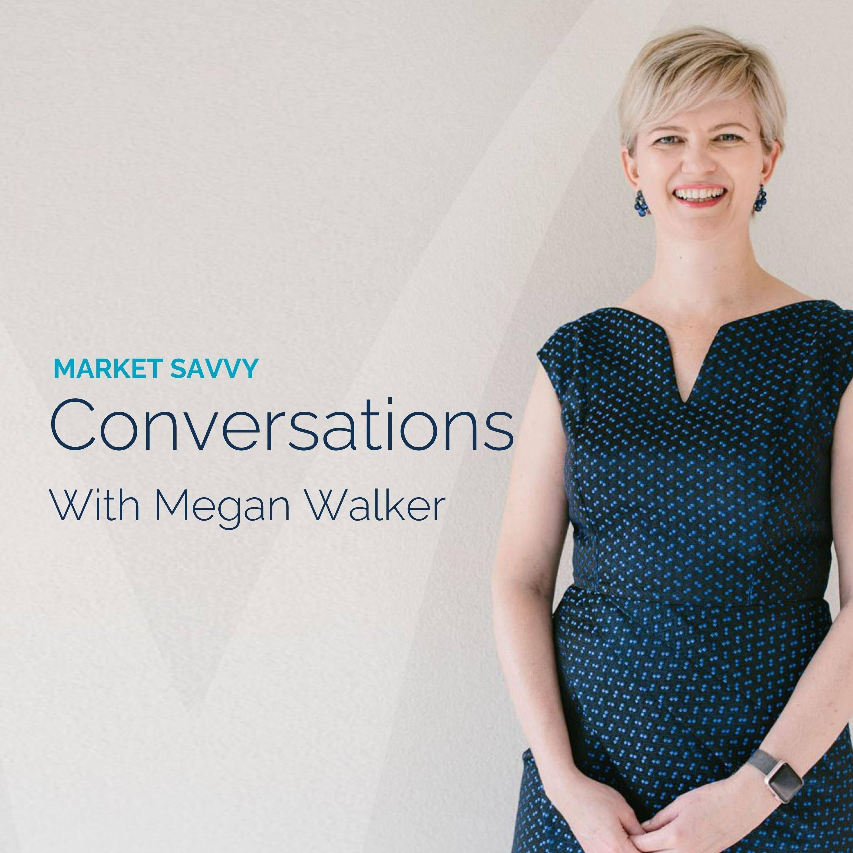 Market Savvy Conversations