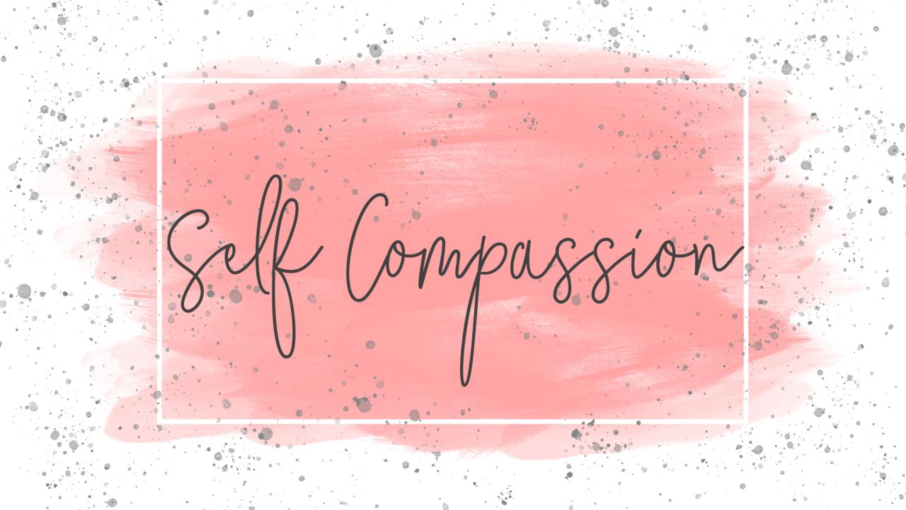 Blz4kdsbsgiwiut9qww3 self compassion