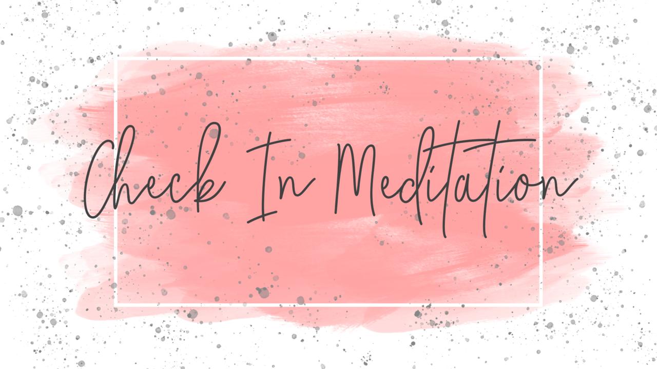 Lbnbulrgrhjrr4klfaks check in meditation
