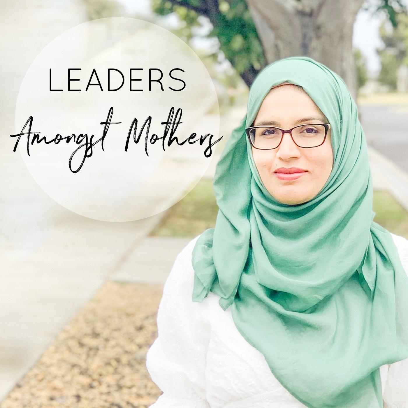 Leaders Amongst Mothers