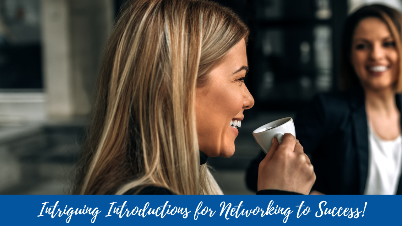 Apdzytdrfijjkhp2c2ca intriguing introductions for networking to success