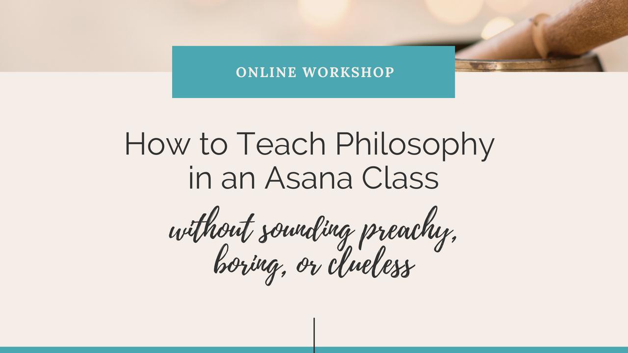 Zwvit5udsidtenovvika how to teach philosophy in an asana class 2 hr version