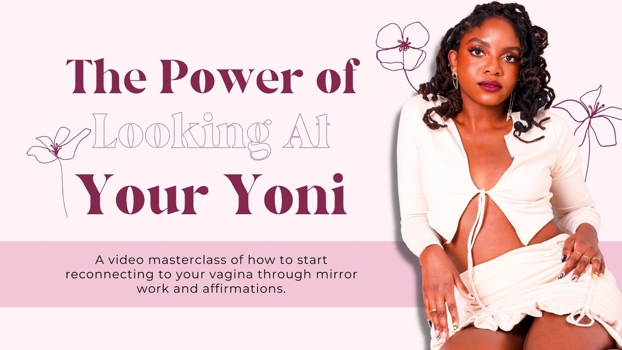 Jshrnreuqyyefzdj2t3m power of looking at your yoni thumnail