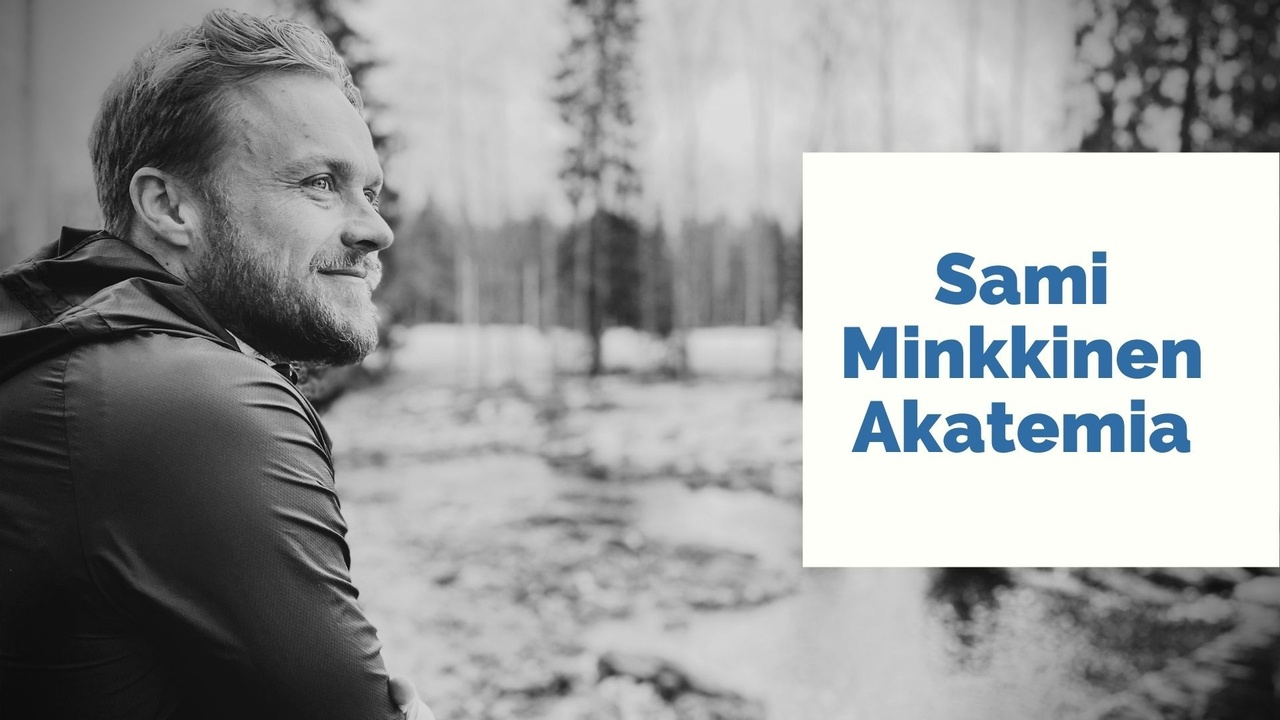 Yfogkiucslc0trw1uxgk copy of sami minkkinen akatemia