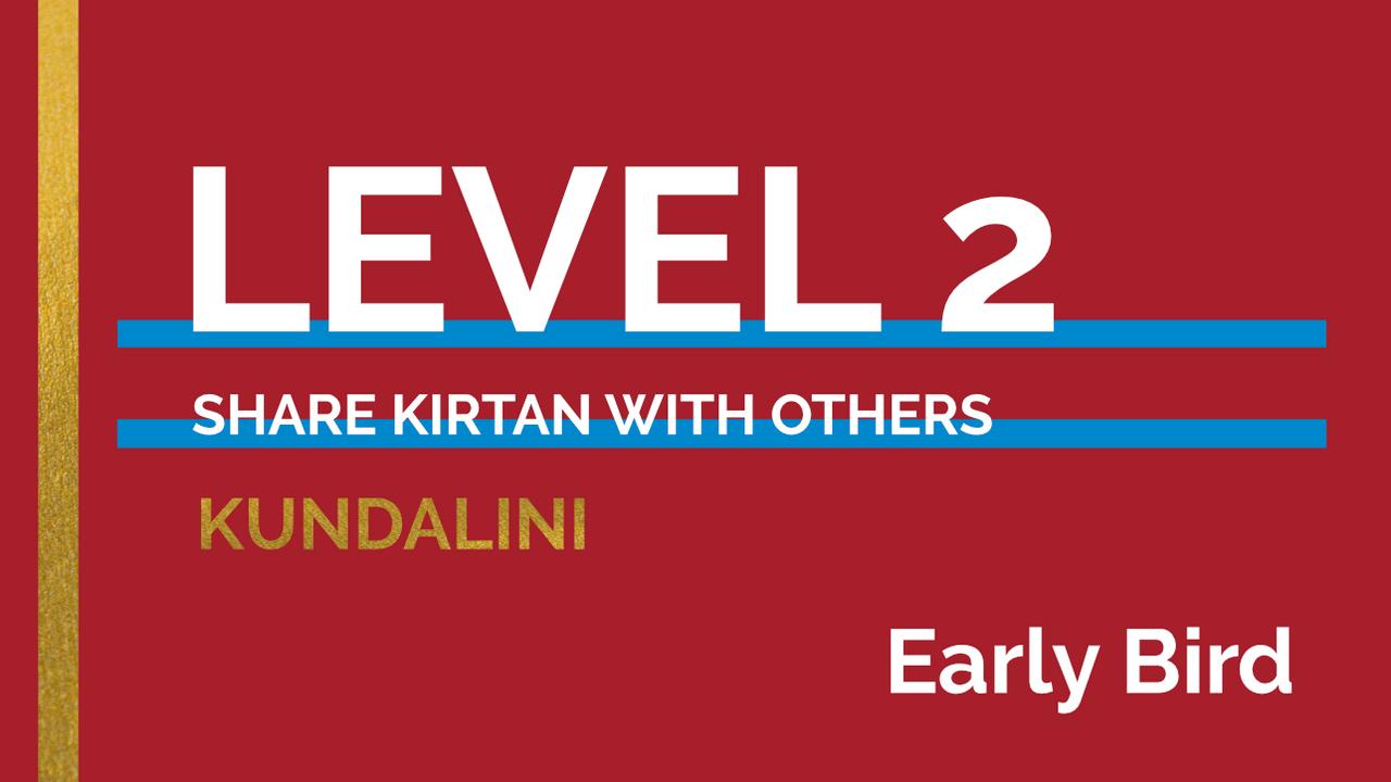 5ft2k1or42otw3sn5jvi level2 kundalini earlybird