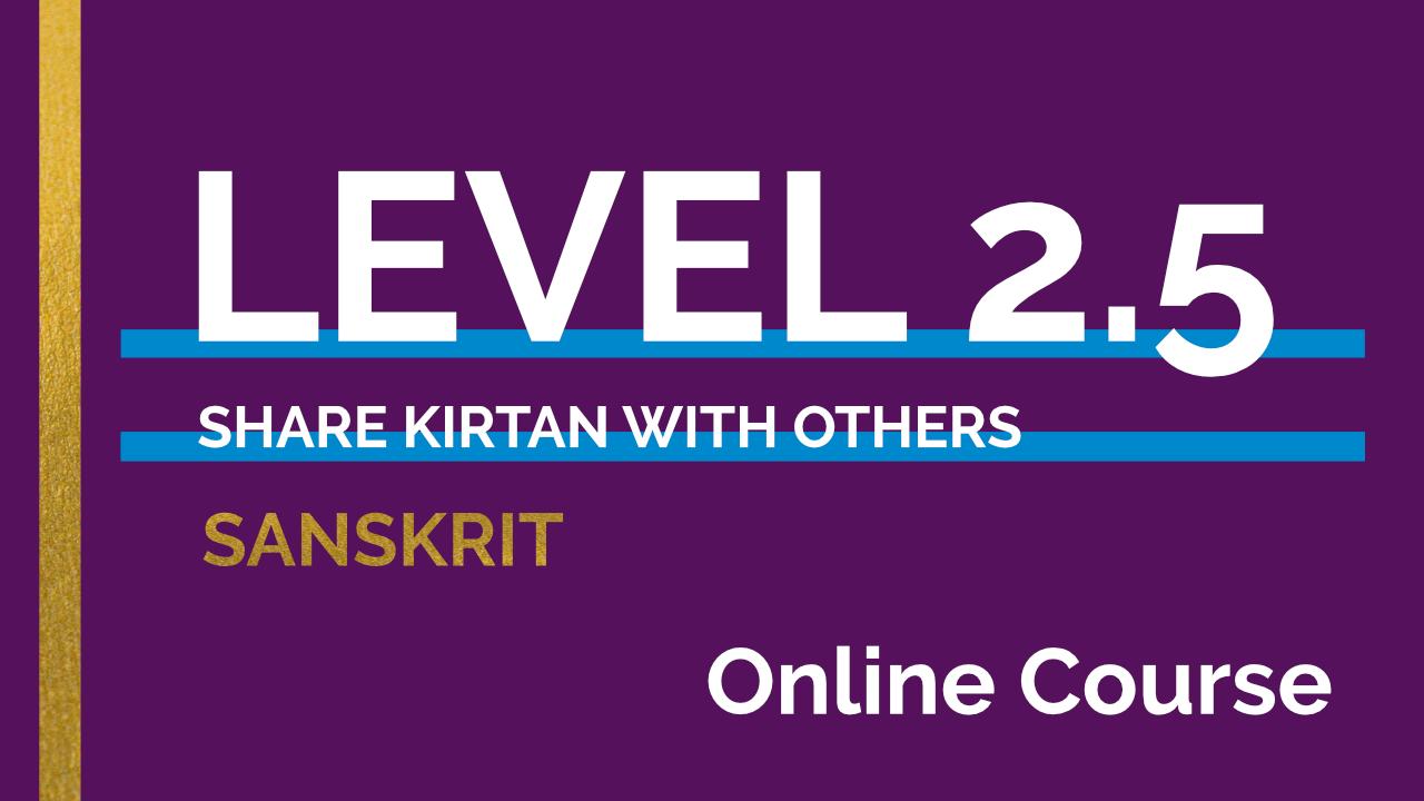 Xql36cdiqfcrluaz4vx6 level2.5 sanskrit onlinecourse